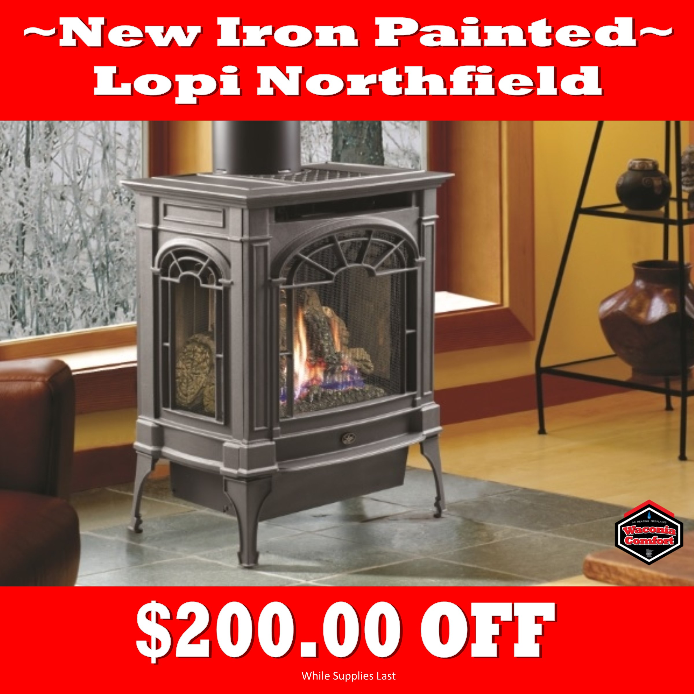 Waconia Comfort Get Comfortable Sale 200.00 OFF Lopi New Iron Painted Northfield